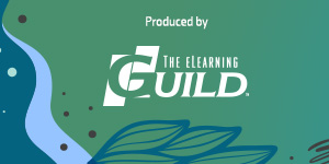 Produced by The eLearning Guild