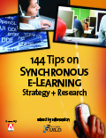 144 Tips on Synchronous eLearning Strategy + Research