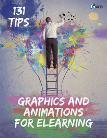 131 Tips on Graphics and Animations for eLearning