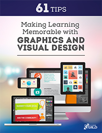 61 Tips for Making Learning Memorable with Graphics and Visual Design