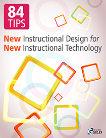 84 Tips on New Instructional Design for New Instructional Technology