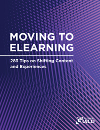 Moving to eLearning: 283 Tips on Shifting Content and Experiences