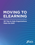 Moving to eLearning: 181 Tips to Help Organizations Make the Shift