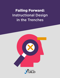 Failing Forward: Instructional Design in the Trenches
