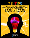 311 Tips on the Management of an LMS or LCMS