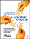 The eLearning Guild's Handbook of eLearning Strategy