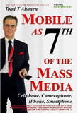 Book of Tomi Ahonen's Mobile as 7th of the Mass Media