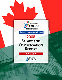The eLearning Guild 2008 Salary and Compensation Report - Canada