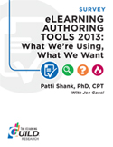 eLearning Authoring Tools 2013: What We're Using, What We Want
