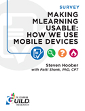 Making mLearning Usable: How We Use Mobile Devices