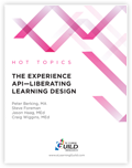 The Experience API-Liberating Learning Design