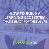 How to Build a Learning Ecosystem That Is Ready for the Future