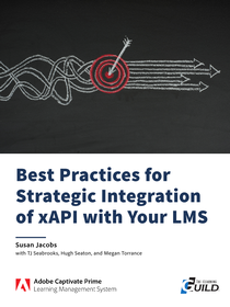 Best Practices for Strategic Integration of xAPI with Your LMS