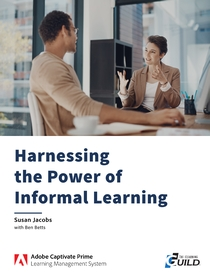 Harnessing the Power of Informal Learning