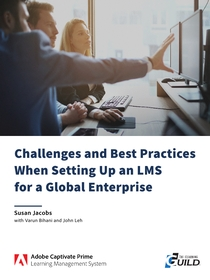 Challenges and Best Practices When Setting Up an LMS for a Global Enterprise