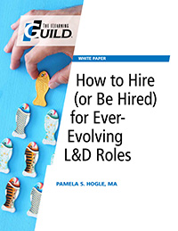 How to Hire (or Be Hired) for Ever-Evolving L&D Roles