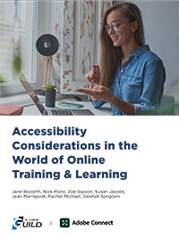 Accessibility Considerations in the World of Online Training & Learning