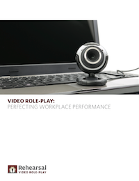 Video Role-Play: Perfecting Workplace Performance