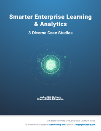Smarter Enterprise Learning and Analytics: 3 Diverse Case Studies