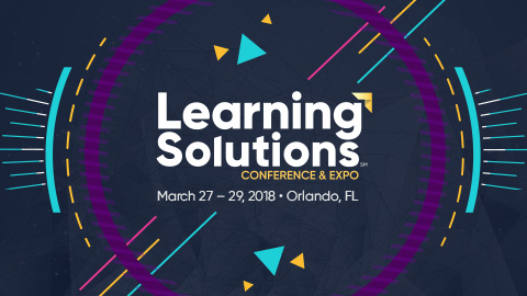 Learning Solutions Conference & Expo - March 27-28, 2018 - Orlando, FL